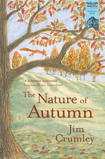 The Nature of Autumn by Jim Crumley